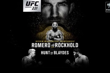 How to watch UFC 221
