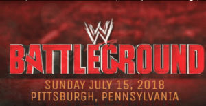 WWE Battleground 15 july